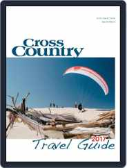 Cross Country Travel Guide Magazine (Digital) Subscription January 1st, 2017 Issue