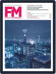 Facility Management (Digital) Subscription April 1st, 2019 Issue
