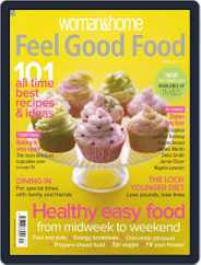 Woman & Home Feel Good Food (Digital) Subscription March 16th, 2009 Issue