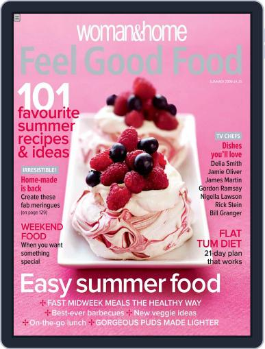 Woman & Home Feel Good Food (Digital) May 28th, 2009 Issue Cover