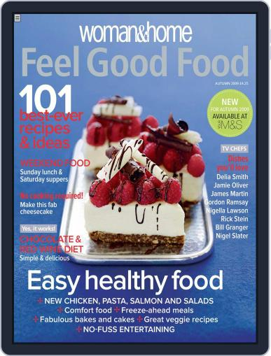Woman & Home Feel Good Food (Digital) July 29th, 2009 Issue Cover