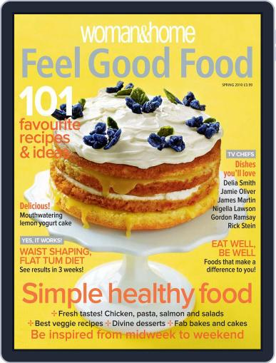 Woman & Home Feel Good Food (Digital) February 4th, 2010 Issue Cover