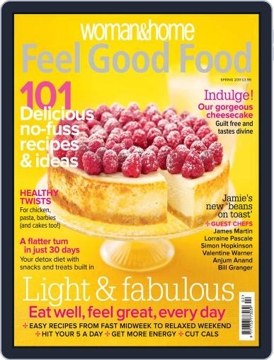 Woman & Home Feel Good Food (Digital) April 12th, 2011 Issue Cover