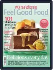 Woman & Home Feel Good Food (Digital) Subscription February 14th, 2012 Issue