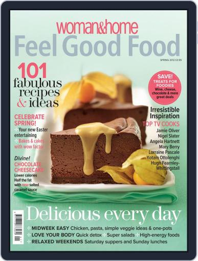 Woman & Home Feel Good Food (Digital) February 14th, 2012 Issue Cover