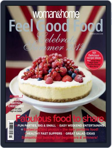 Woman & Home Feel Good Food (Digital) May 23rd, 2012 Issue Cover