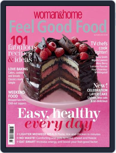 Woman & Home Feel Good Food (Digital) August 28th, 2012 Issue Cover