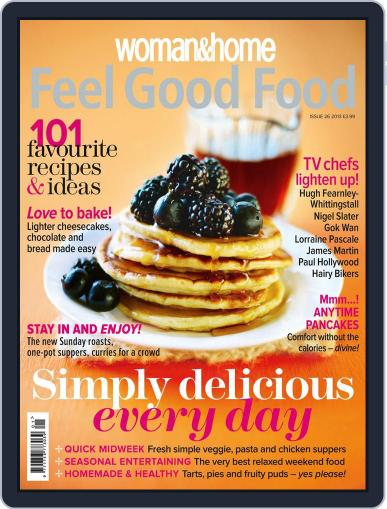 Woman & Home Feel Good Food (Digital) February 6th, 2013 Issue Cover