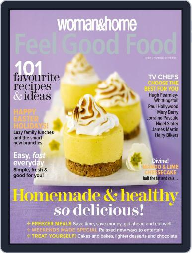 Woman & Home Feel Good Food (Digital) March 13th, 2013 Issue Cover