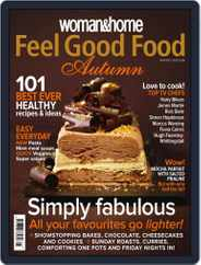 Woman & Home Feel Good Food (Digital) Subscription September 25th, 2013 Issue