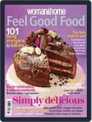 Woman & Home Feel Good Food (Digital) Subscription March 5th, 2014 Issue