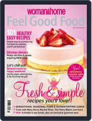 Woman & Home Feel Good Food (Digital) Subscription May 7th, 2014 Issue
