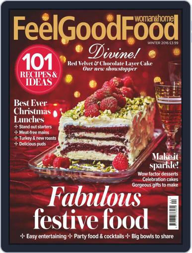 Woman & Home Feel Good Food (Digital) November 1st, 2016 Issue Cover