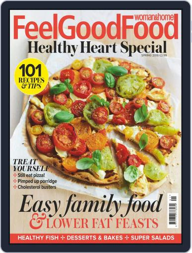 Woman & Home Feel Good Food (Digital) January 1st, 2018 Issue Cover
