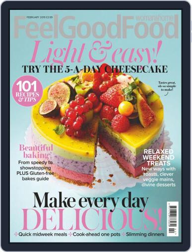 Woman & Home Feel Good Food (Digital) February 1st, 2019 Issue Cover