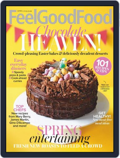 Woman & Home Feel Good Food (Digital) April 1st, 2019 Issue Cover