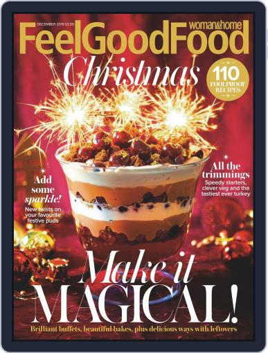 Woman & Home Feel Good Food (Digital) December 1st, 2019 Issue Cover