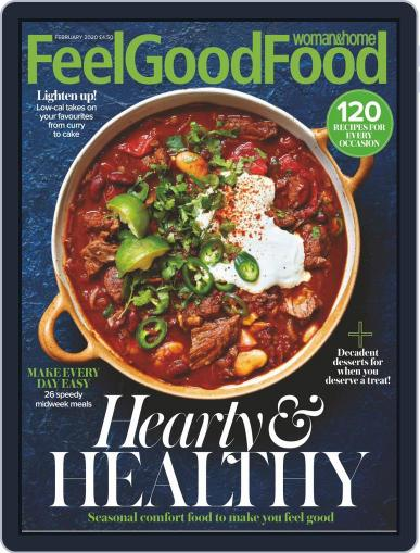 Woman & Home Feel Good Food (Digital) February 1st, 2020 Issue Cover