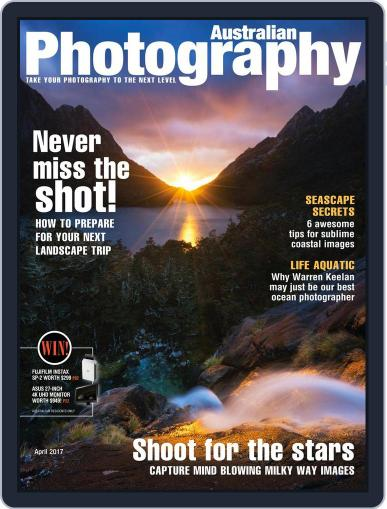 Australian Photography (Digital) April 1st, 2017 Issue Cover
