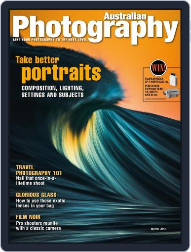 Australian Photography (Digital) March 1st, 2018 Issue Cover