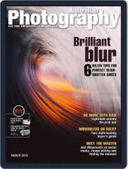 Australian Photography (Digital) Subscription March 1st, 2019 Issue