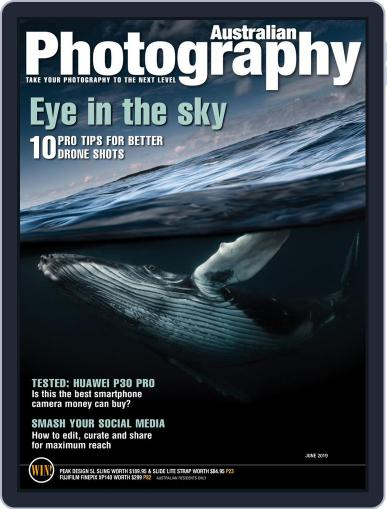 Australian Photography (Digital) June 1st, 2019 Issue Cover