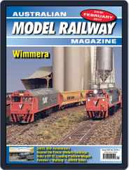 Australian Model Railway (Digital) Subscription February 1st, 2017 Issue