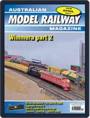 Australian Model Railway (Digital) Subscription April 1st, 2017 Issue
