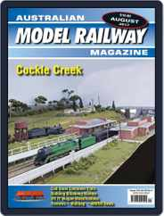 Australian Model Railway (Digital) Subscription August 1st, 2017 Issue