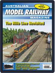 Australian Model Railway (Digital) Subscription April 1st, 2019 Issue