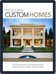 Melbourne Custom Homes Magazine (Digital) Subscription October 20th, 2015 Issue