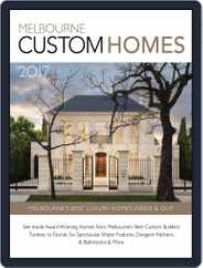 Melbourne Custom Homes Magazine (Digital) Subscription January 10th, 2017 Issue