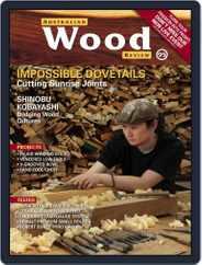Australian Wood Review (Digital) Subscription June 1st, 2017 Issue