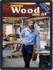 Australian Wood Review (Digital) Subscription March 1st, 2018 Issue