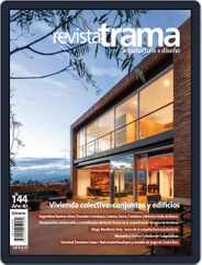 Revista Trama, arquitectura + diseño (Digital) Subscription January 1st, 2018 Issue