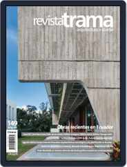 Revista Trama, arquitectura + diseño (Digital) Subscription November 1st, 2018 Issue