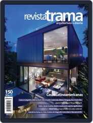 Revista Trama, arquitectura + diseño (Digital) Subscription January 1st, 2019 Issue