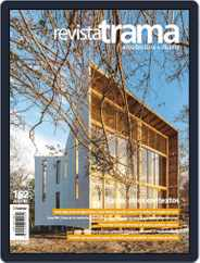 Revista Trama, arquitectura + diseño (Digital) Subscription May 1st, 2019 Issue