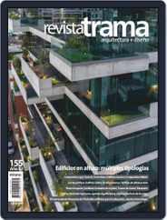 Revista Trama, arquitectura + diseño (Digital) Subscription November 1st, 2019 Issue