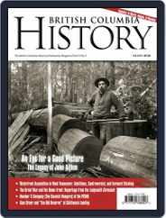 British Columbia History (Digital) Subscription September 1st, 2018 Issue