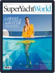 SuperYacht World (Digital) Subscription November 1st, 2015 Issue