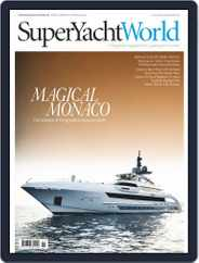 SuperYacht World (Digital) Subscription September 1st, 2016 Issue