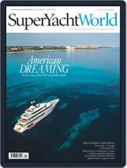 SuperYacht World (Digital) Subscription November 1st, 2016 Issue