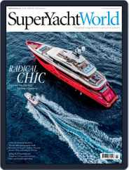 SuperYacht World (Digital) Subscription April 1st, 2017 Issue