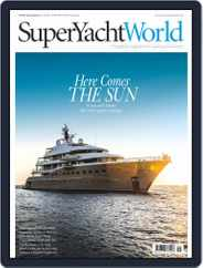 SuperYacht World (Digital) Subscription July 1st, 2017 Issue