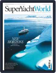 SuperYacht World (Digital) Subscription November 1st, 2017 Issue