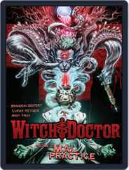 Witch Doctor Magazine (Digital) Subscription June 19th, 2013 Issue