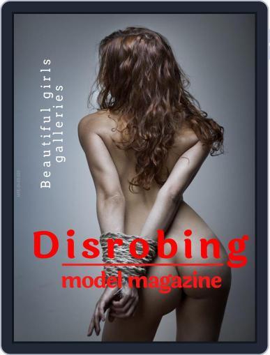 Disrobing model Magazine (Digital) September 1st, 2020 Issue Cover