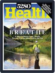 5280 Health Magazine (Digital) Subscription December 14th, 2018 Issue