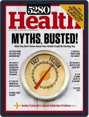 5280 Health Magazine (Digital) Subscription January 1st, 2017 Issue